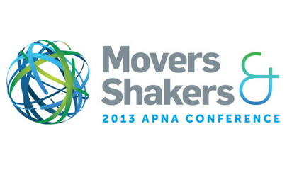 Movers & Shakers - 2013 APNA Conference