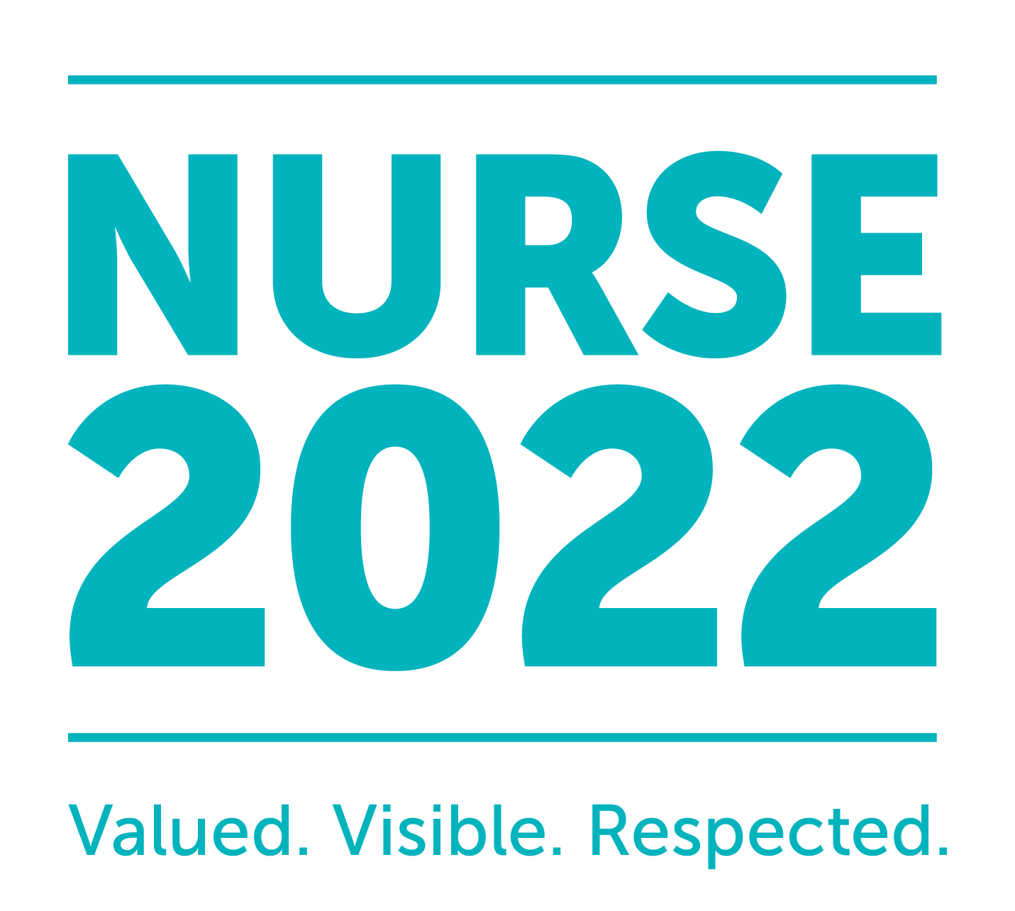 Nurse 2022 - Valued. Visible. Respected.